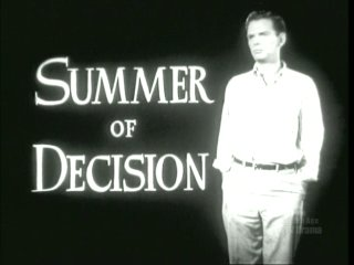 Summer of Decision